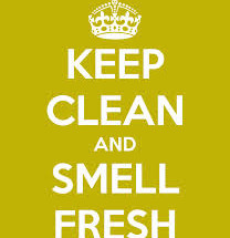 Keep Clean and Smell Fresh